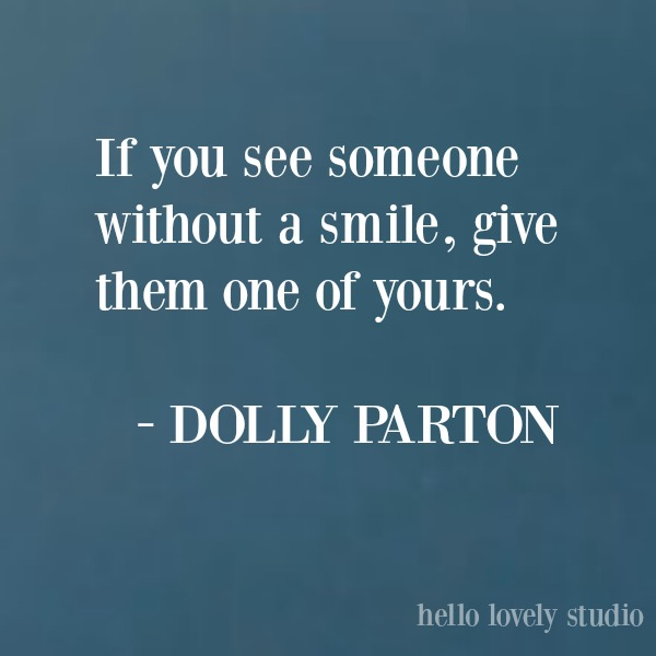 Inspirational quoteQuote about smiles from Dolly Parton on Hello Lovely Studio. #inspirationalquote #lifequote #encouragementquote #quoteabouthope
