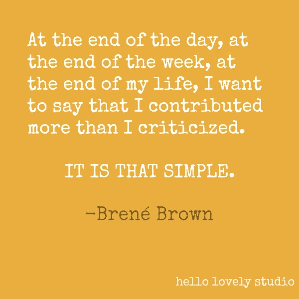 Brené Brown quote about authenticity on Hello Lovely Studio. #brenebrown #inspirationalquote #quotes #vulnerability #personalgrowth
