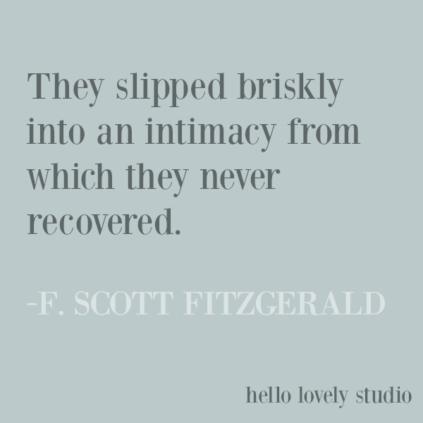 Inspirational love quote on Hello Lovely Studio from Fitzgerald about intimacy. #inspirationalquote #lovequote #fitzgerald #intimacy #quotes