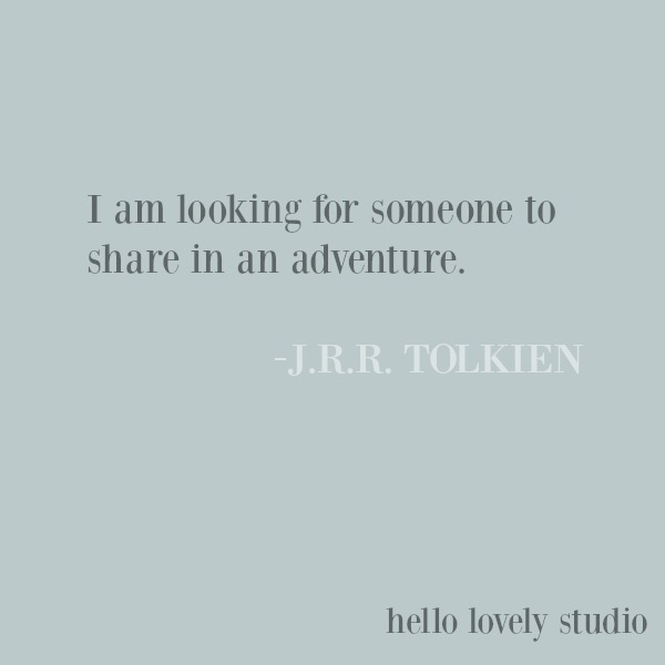 Inspirational quote about adventure from JRR Tolkien on Hello Lovely Studio. #inspirationalquote #jrrtolkien #adventure #quotes