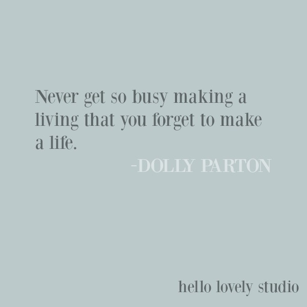 Inspirational quote from Dolly Parton about life on Hello Lovely Studio. #inspirationalquote #lifequote #lovequote #dollyparton #quotes