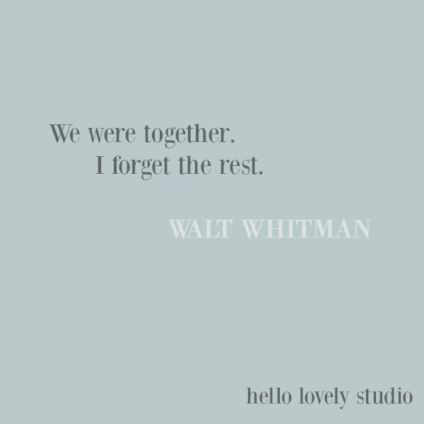 Romantic love quote to inspire by Walt Whitman on Hello Lovely Studio. #lovequote #waltwhitman #romanticquote #romance #valentinesday #quotes