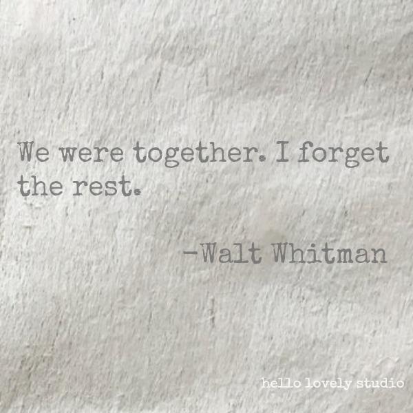 Walt Whitman romantic love quote on Hello Lovely Studio. #lovequote #valentinesday #romancequote #whitman