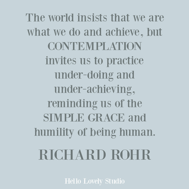 Richard Rohr inspirational quote on Hello Lovely Studio. #faithquotes #christianity #contemplativequotes #spirituality #rohrquotes