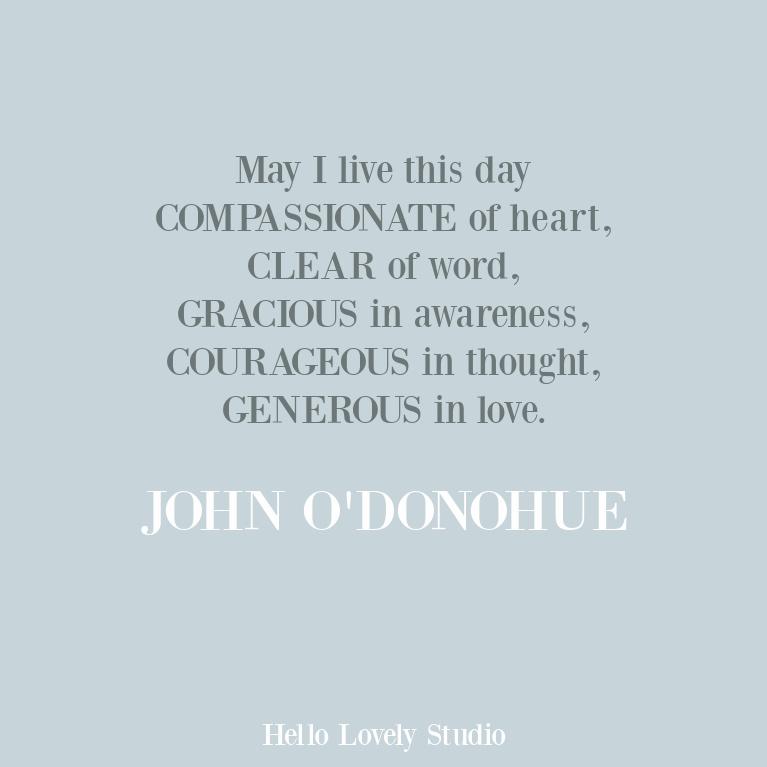 John O'Donohue inspirational prayer and blessing quote. #inspirationalquotes #johnodonohue #prayers