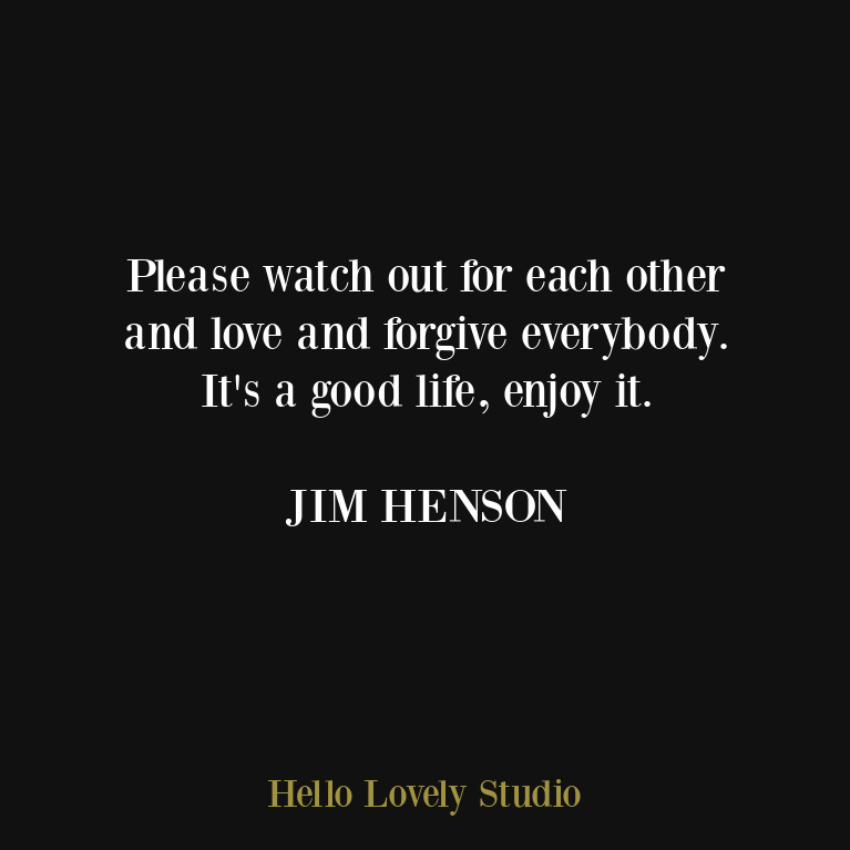 Inspirational quote from Jim Henson on Hello Lovely Studio.