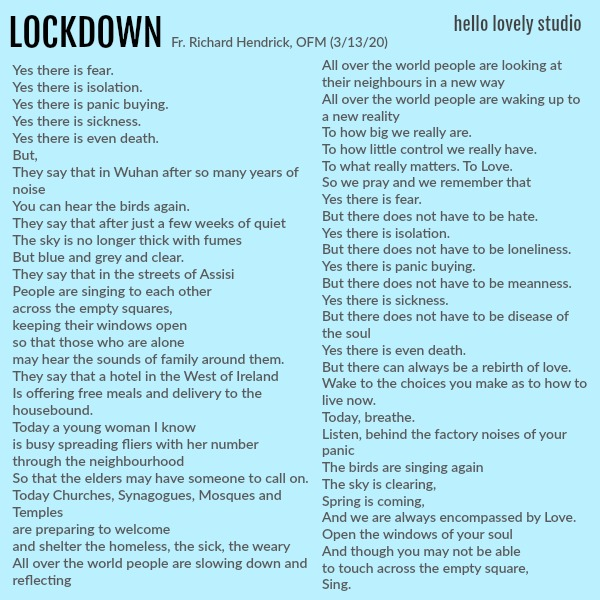 A beautiful poem to enlighten and encourage during this global pandemic and season of covid 19. Lockdown by Fr Richard Hendrick on Hello Lovely Studio.