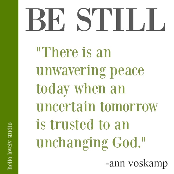Ann Voskamp quote about peace in uncertainty on Hello Lovely Studio. #quotes #faith #Christianity #peacequote #annvoskamp