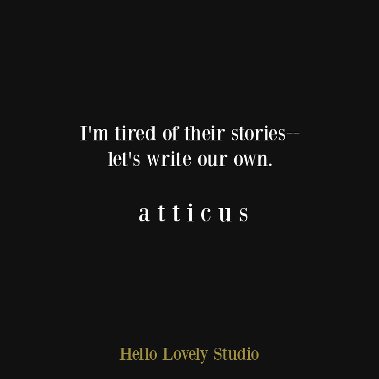 atticus poetry quote about love, life, and being alive and enough - on Hello Lovely Studio. #atticus #atticuspoetry #atticusquote #lovequote #relationshipquote