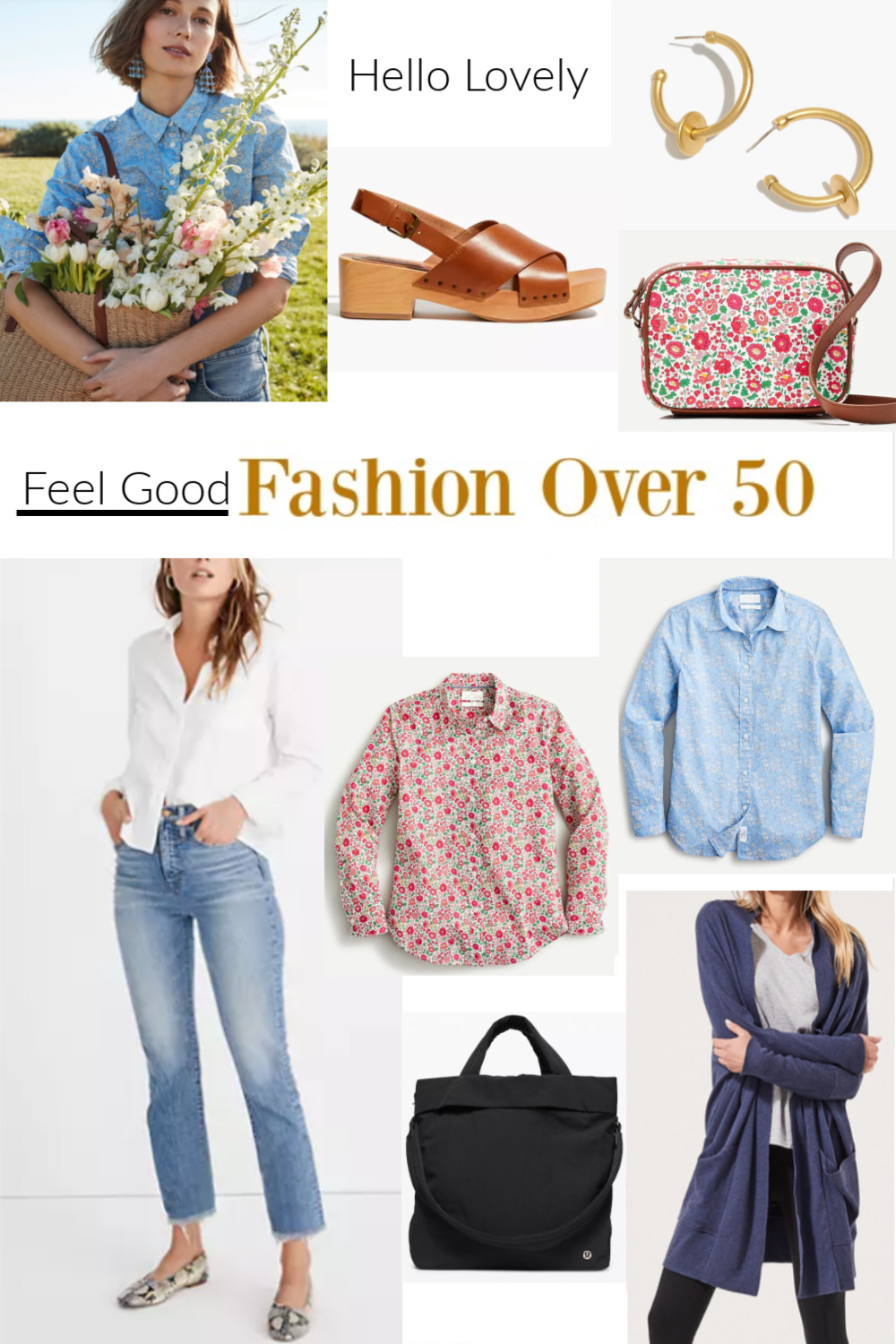 Hello Lovely Feel Good Fashion Over 50 - come shop the look! #fashionover50 #over50fashion #getthelook