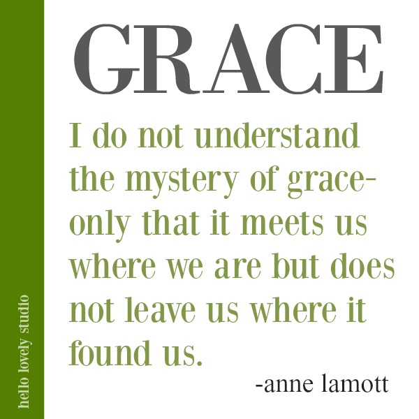 Anne Lamott quote about grace on Hello Lovely Studio. #quotes #faithquote #gracequote #annelamott