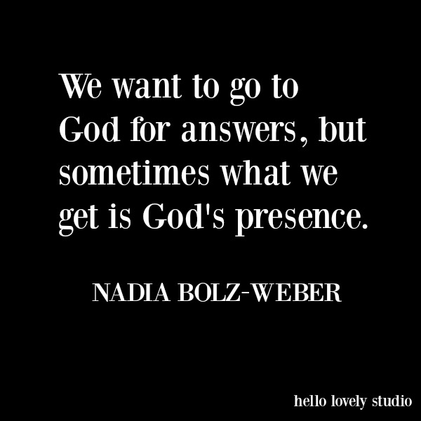 Inspirational faith quote about prayer from Nadia Bolz Weber on Hello Lovely Studio. #quotes #faith #christianity #spirituality
