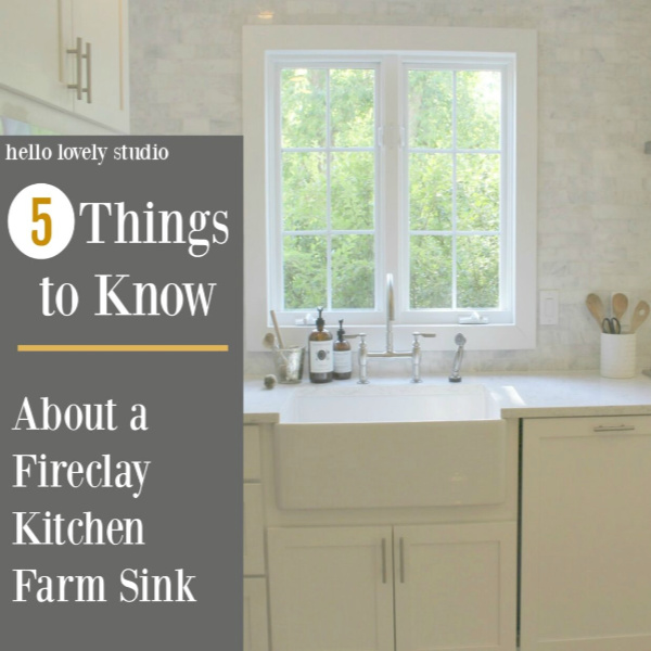 5 Things to Know About a Fireclay Kitchen Farm Sink - Hello Lovely Studio. #farmsink #kitchendesign #farmhousekitchen #countrykitchen #sinks #kitchens