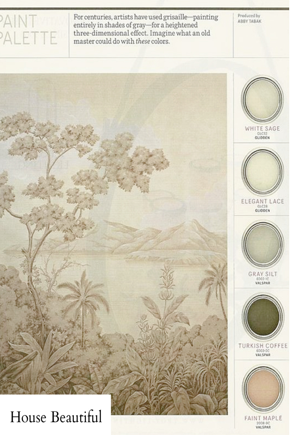 Grisaille palette paint colors - varying shades of grey and a beautiful painting (House Beautiful). #grisaille #paintpalette #paintcolors