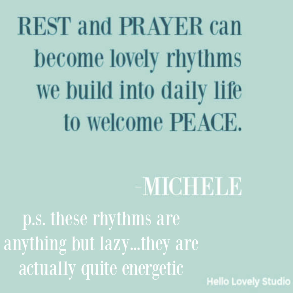 Encouragement quote and faith on Hello Lovely Studio about rest and prayer. #restquotes #prayerquotes #faithquotes
