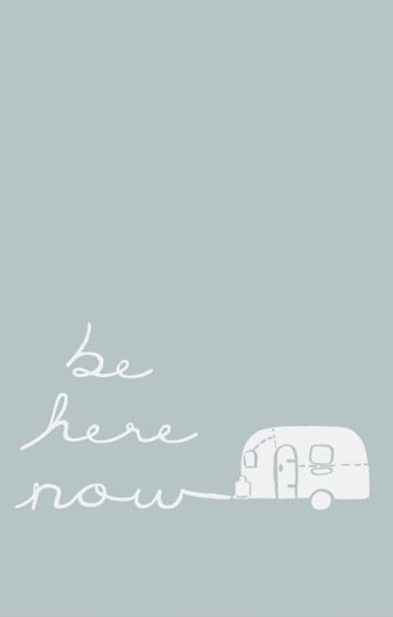 Be Here Now print. Airstream at Pottery Barn is a lovely collection of whimsical and happy camper decor whether we have a vintage camper to put in or not! #airstream #potterybarn #happycamper #whimsicalgifts #vintagecamper #homedecor