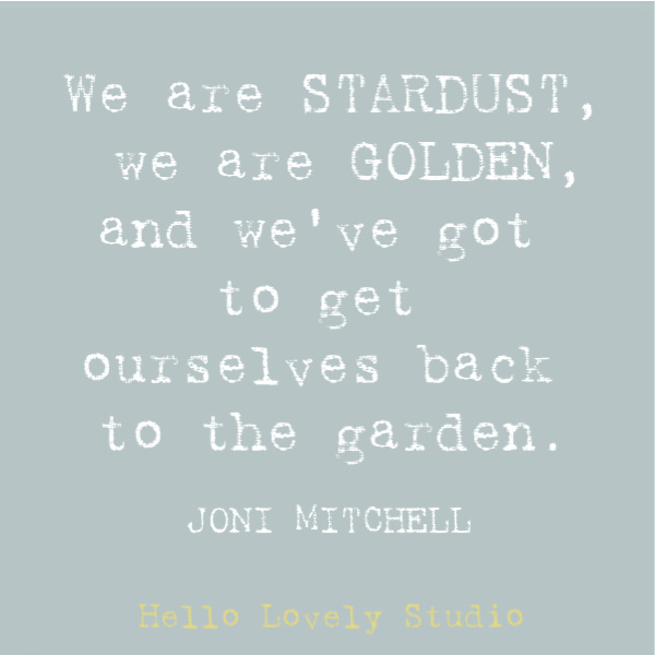 Hippie quote to inspire, disarm, uplift, and stir your heart on Hello Lovely Studio. This post features Airstream decor at Pottery Barn while it also offers glimpses of dreamily hitting the open road. #hippiequote #inspirationalquote #jonimitchell