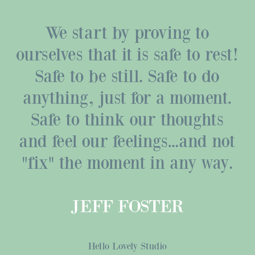 Self-care quote by Jeff Foster on Hello Lovely. #selfcarequotes #traumaquotes #healingquotes #restquotes
