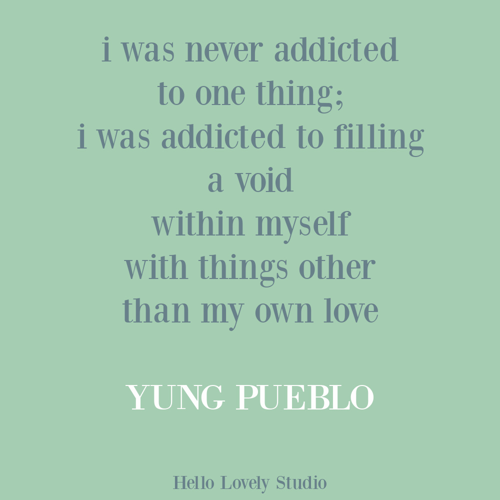 Yung Pueblo inspiring recovery quote poetry on Hello Lovely. #addictionquotes #yungpueblo #lovequotes #selfcare