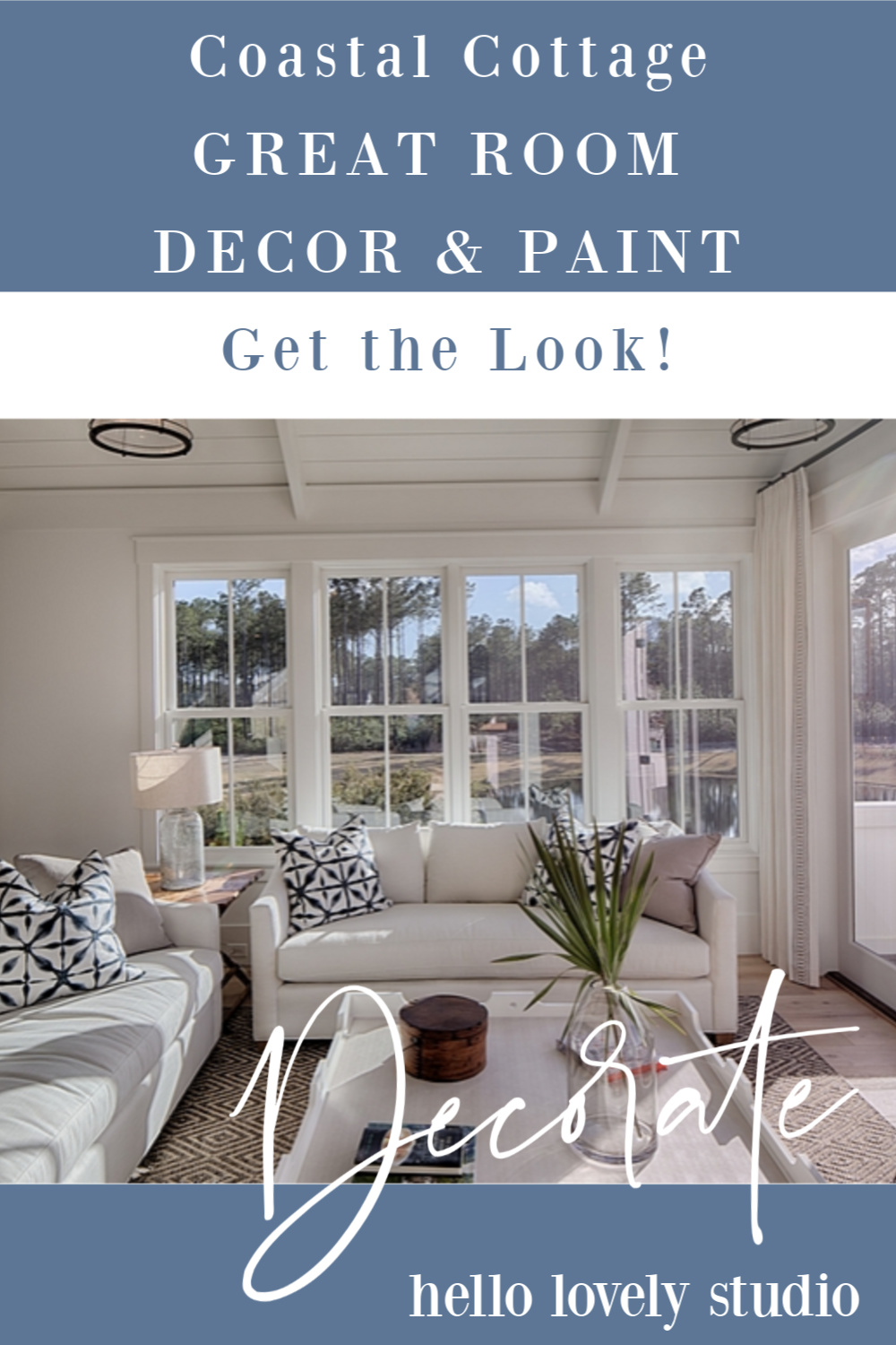 Coastal cottage great room decor and paint color ideas to get the look of a gorgeous interior by Lisa Furey. #getthelook #interiordesign #coastalstyle #coastalcottage #greatroom #decoratingideas #homedecor