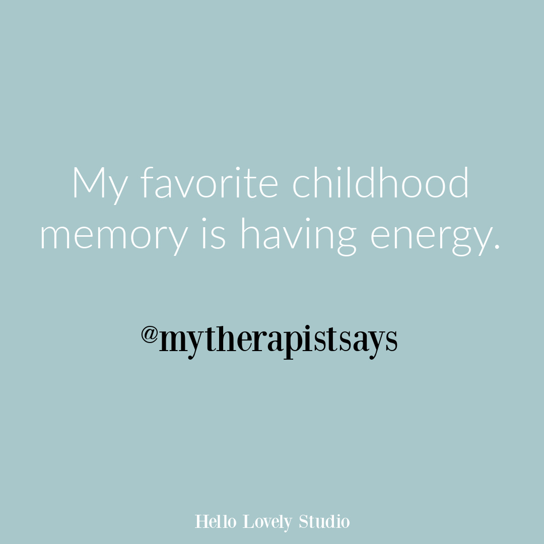 Poignant quote from @mytherapistsays on Hello Lovely about childhood. #childhoodquotes #poignantquotes #funnyquote