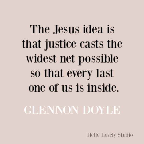 Faith, spirituality and inspirational quote on Hello Lovely Studio. #quotes #inspirationalquotes #spirituality #christianity #faithquotes #glennondoyle