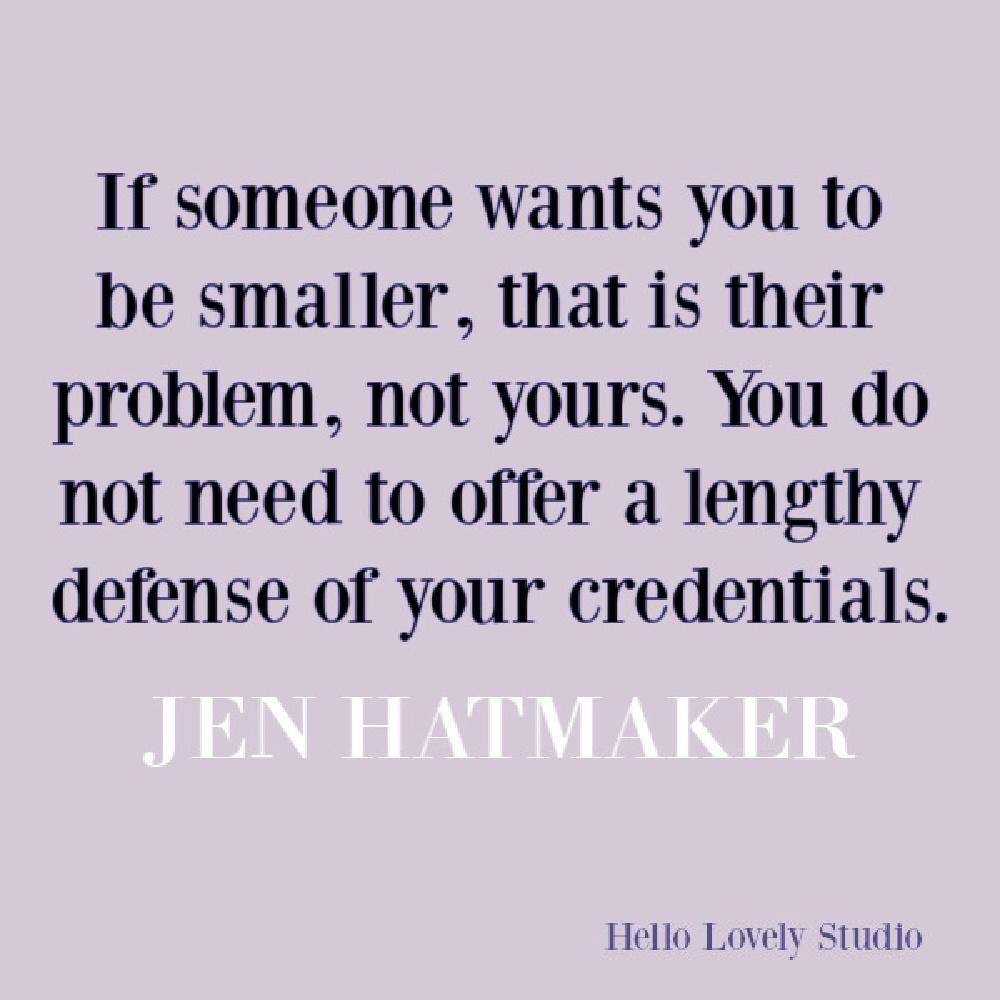 Jen Hatmaker feminist quote about self-kindness and empowerment. #jenhatmaker #feministquotes #memoirquotes #personalgrowth #empowerment