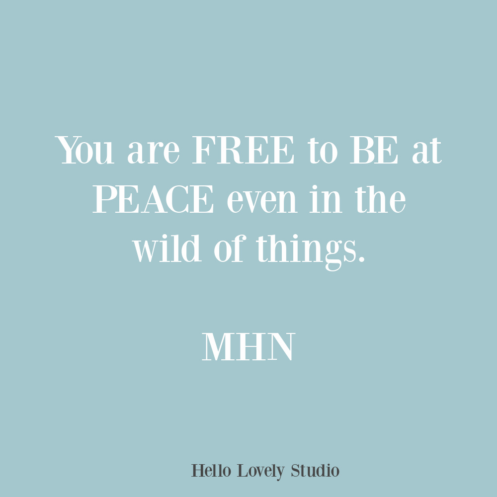 Quote about freedom in the wild of things by MHN on Hello Lovely. #freedomquote #livefree #wildquotes #quotes