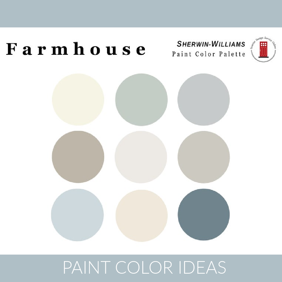 Farmhouse Paint Color Palette ideas - Sherwin Williams color picks from IntDesignServOnline on Etsy. #paintcolors #farmhousepaintcolors #interiordesign