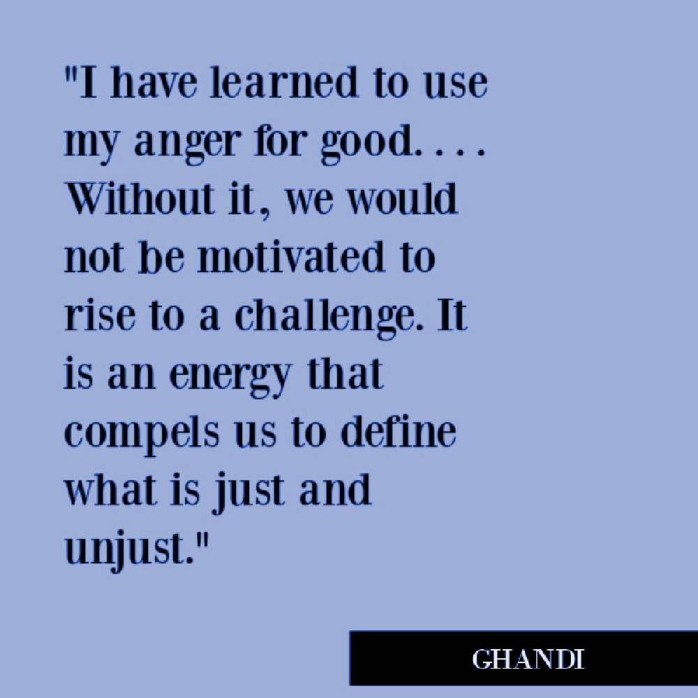Ghandi inspiring quote about social justice, #socialjustice #ghandiquotes #angerquotes #activism