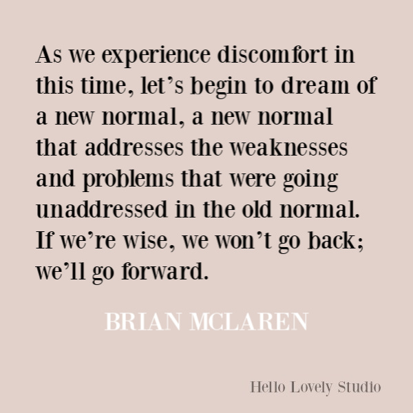 Faith, spirituality and inspirational quote on Hello Lovely Studio. #quotes #inspirationalquotes #spirituality #christianity #faithquotes #brianmclaren