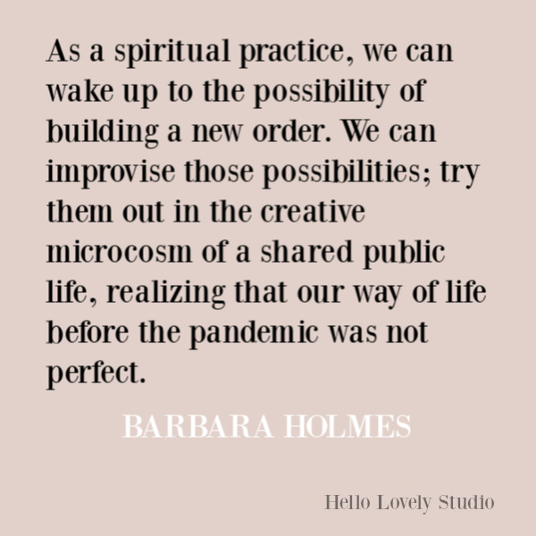 Faith, spirituality and inspirational quote on Hello Lovely Studio. #quotes #inspirationalquotes #spirituality #christianity #faithquotes #barbaraholmes