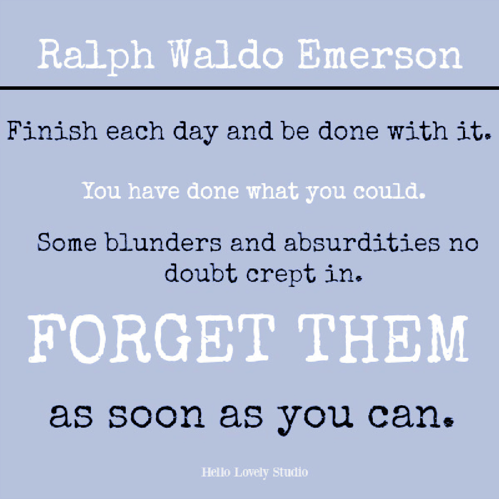 Emerson quote about letting go on Hello Lovely. #ralphwaldoemerson #wisdomquotes #lettinggoquotes