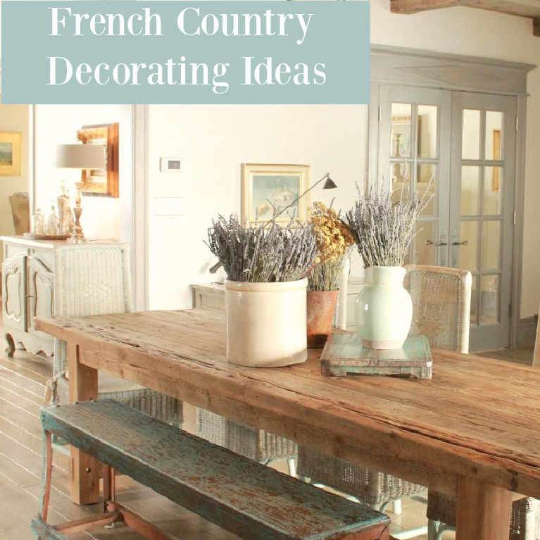 French Country Decorating Ideas inspired by Decor de Provence. #frenchcountry #interiordesign #decoratingideas