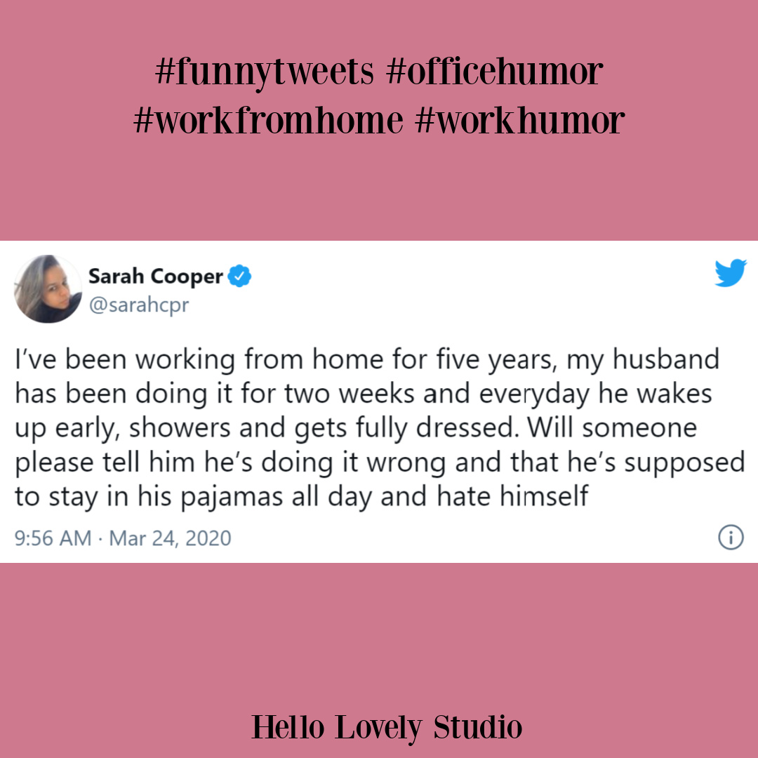 Funny tweets, WFH humor and silly office related giggles on Hello Lovely. #funnytweets #workfromhome #humor #officehumor