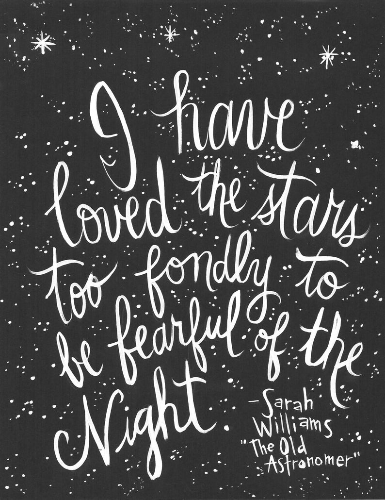 Sarah Williams quote about the stars - RaeLetteringCo on Etsy. #quotes #handlettered #sarahwilliams #starsquotes