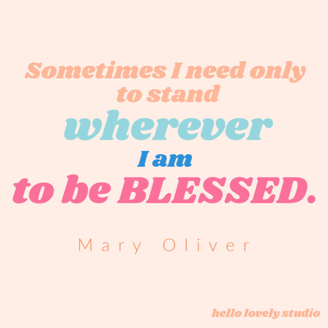 Mary Oliver quote to inspire on Hello Lovely Studio. #quotes #maryoliver #faithquote #personalgrowth #spirituality