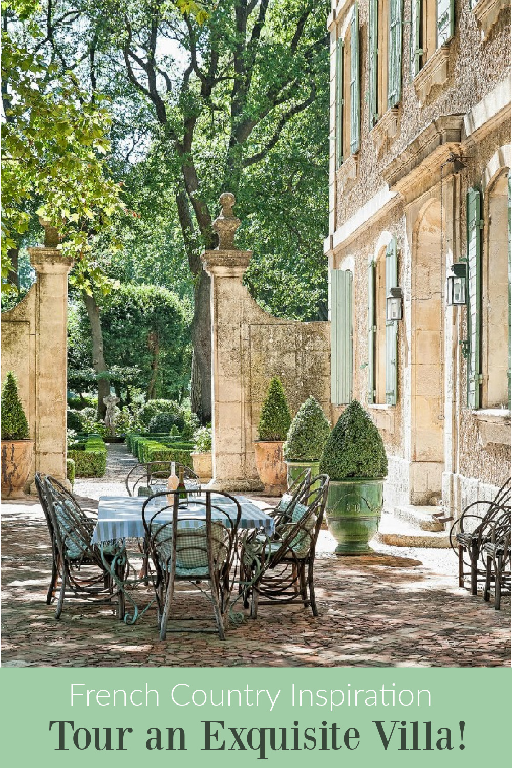 French Country Inspiration - Come tour an Exquisite Villa! #hellolovelystudio #frenchchateau #housetour #frenchcountry #interiordesign #frenchgardens