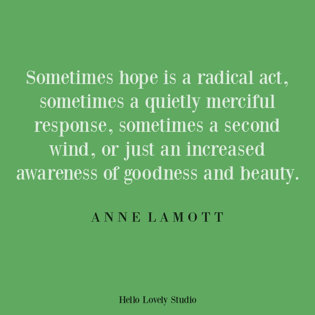 Hope quote by Anne Lamott on Hello Lovely Studio. #hopequotes #annelamott
