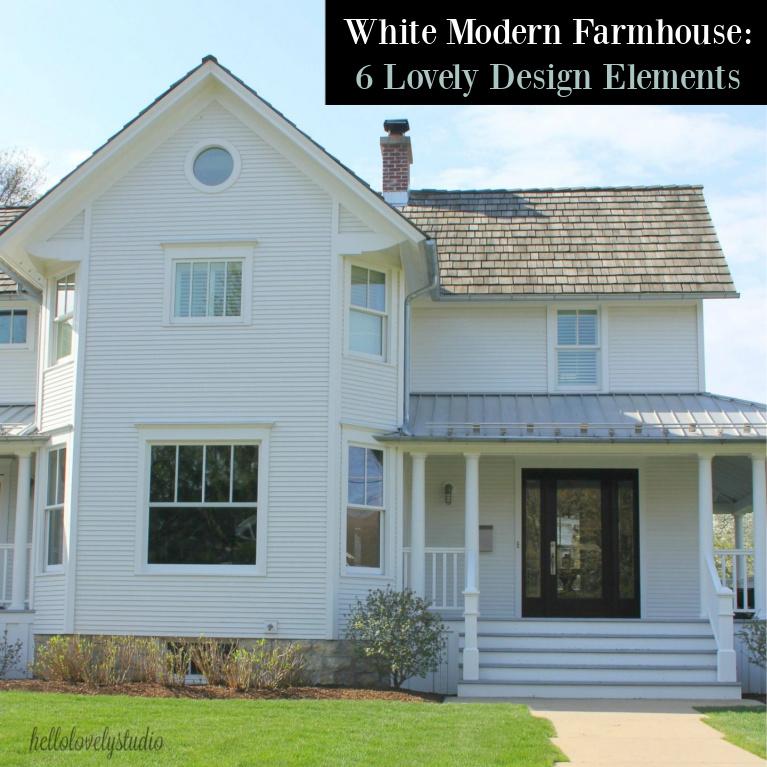 White modern farmhouse - 6 lovely design elements - Hello Lovely Studio. #modernfarmhouse #housedesign #interiordesign #industrialfarmhouse #whitefarmhouses
