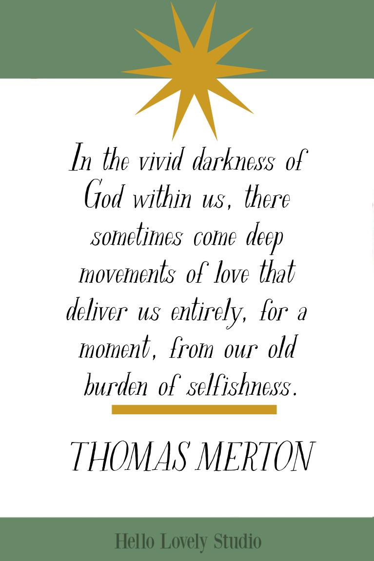 Thomas Merton inspirational quote about spiritual journey on Hello Lovely Studio. #thomasmerton #spiritualjourney #inspirationalquote #quotes #faithquotes