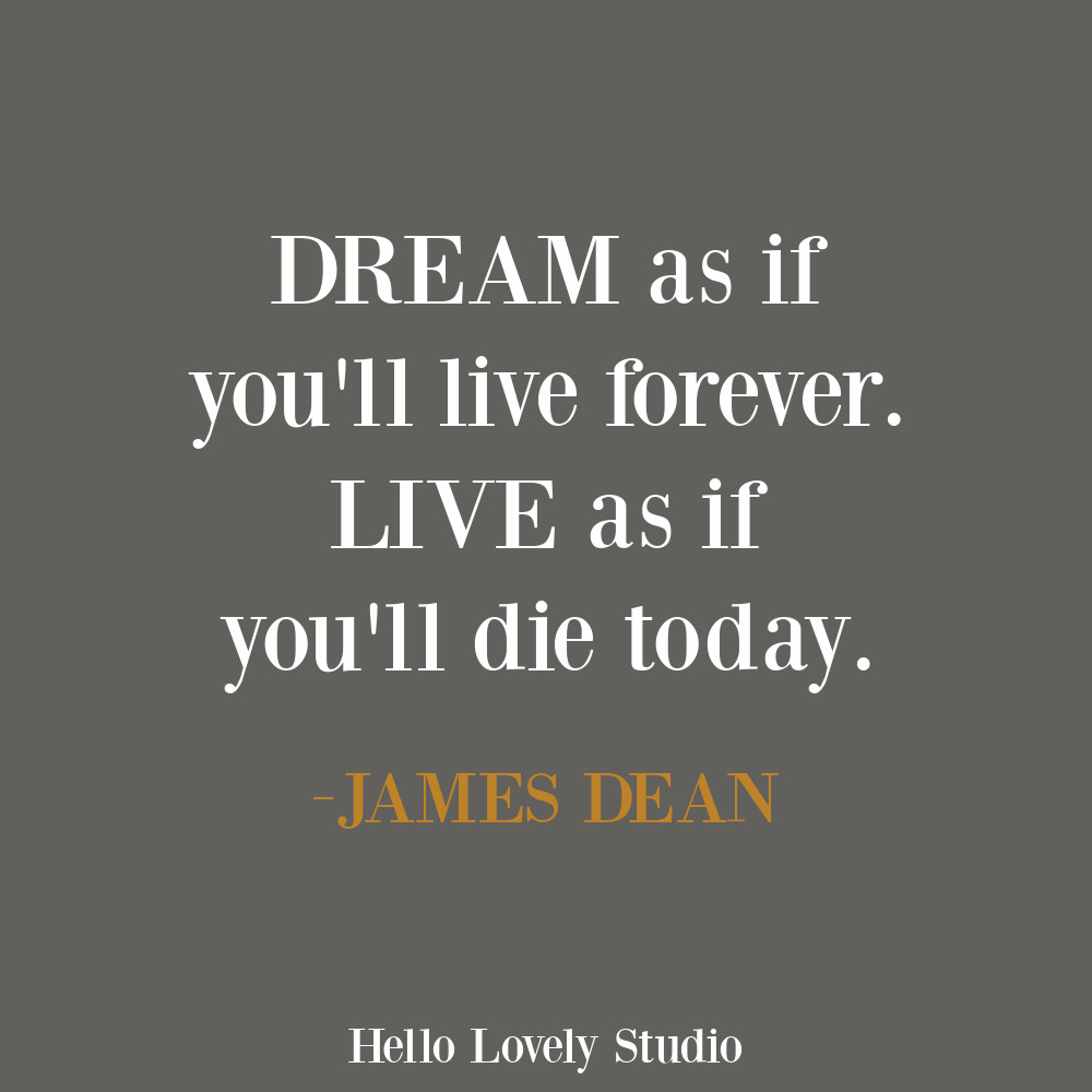 James Dean quote on Hello Lovely. #dreamquotes #lifequotes #wisdomquotes