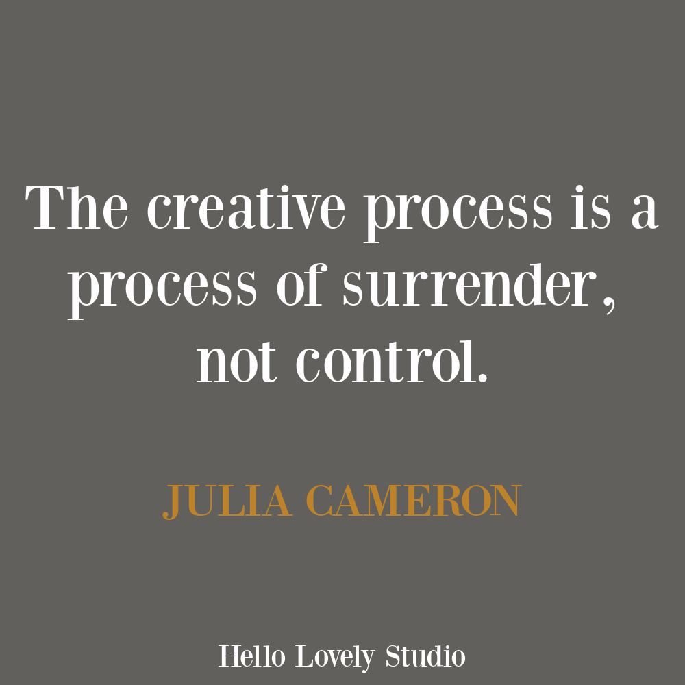 Creativity and artist quote by Julia Cameron on Hello Lovely. #juliacameron #artistquotes #creativityquotes