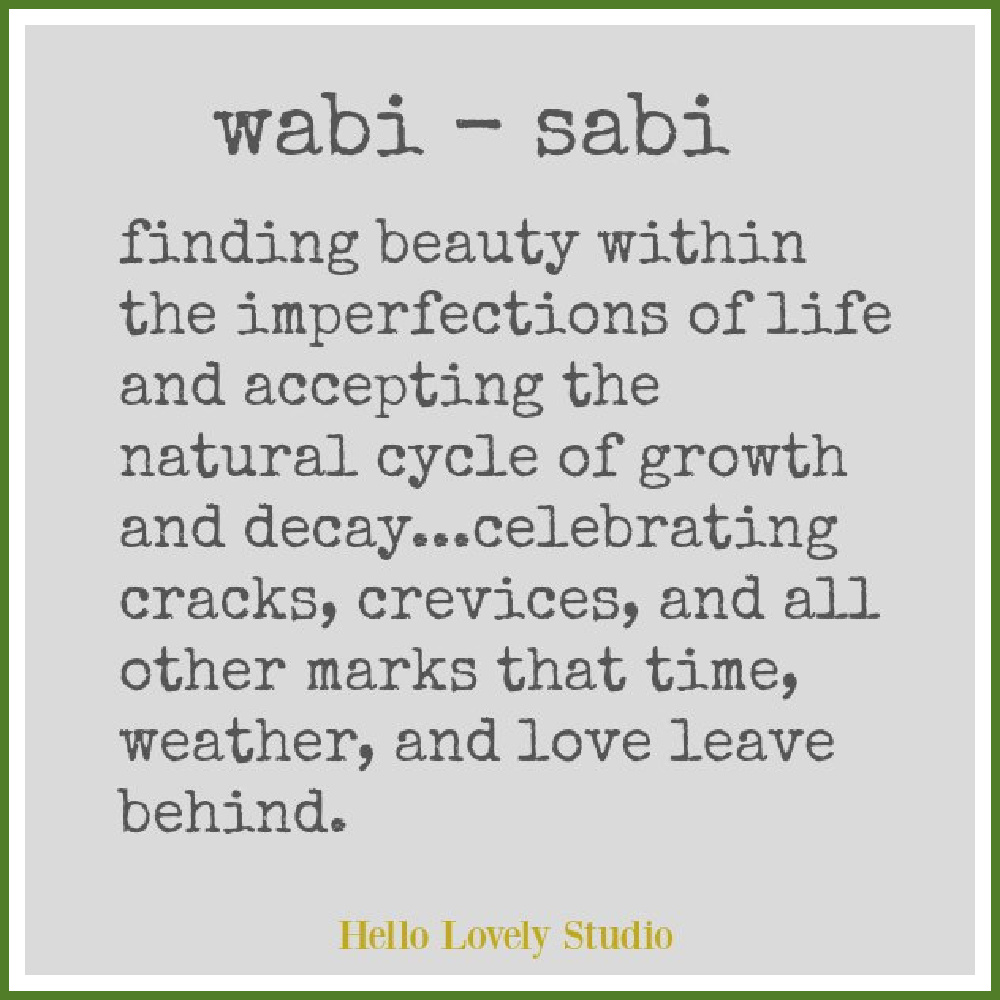 Wabi Sabi inspirational quote - Hello Lovely Studio. #quotes #wabisabi
