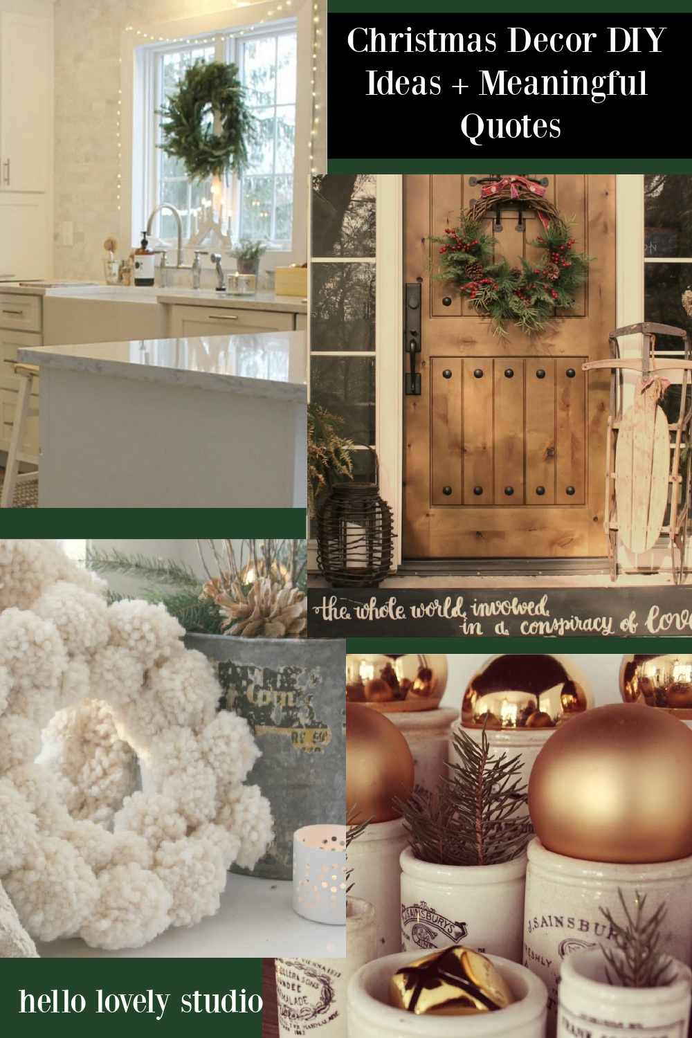 Christmas Decor DIY Ideas & Meaningful Quotes - come discover ideas for a handmade holiday on Hello Lovely Studio. #christmasdiy #hellolovelystudio #christmascrafts #holidaydecor