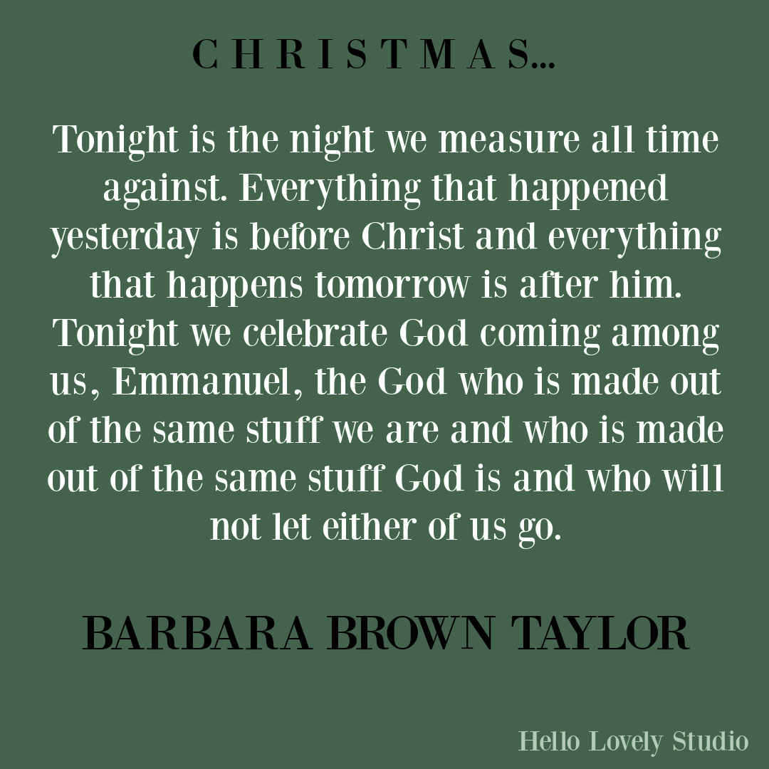 Barbara Brown Taylor quote about Christmas on Hello Lovely Studio. #christmasquotes #quotes #barbarabrowntaylor