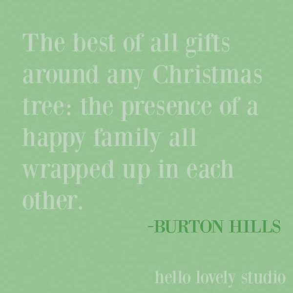 Christmas quote on Hello Lovely Studio. #hoildayquotes #christmasquotes #quotes