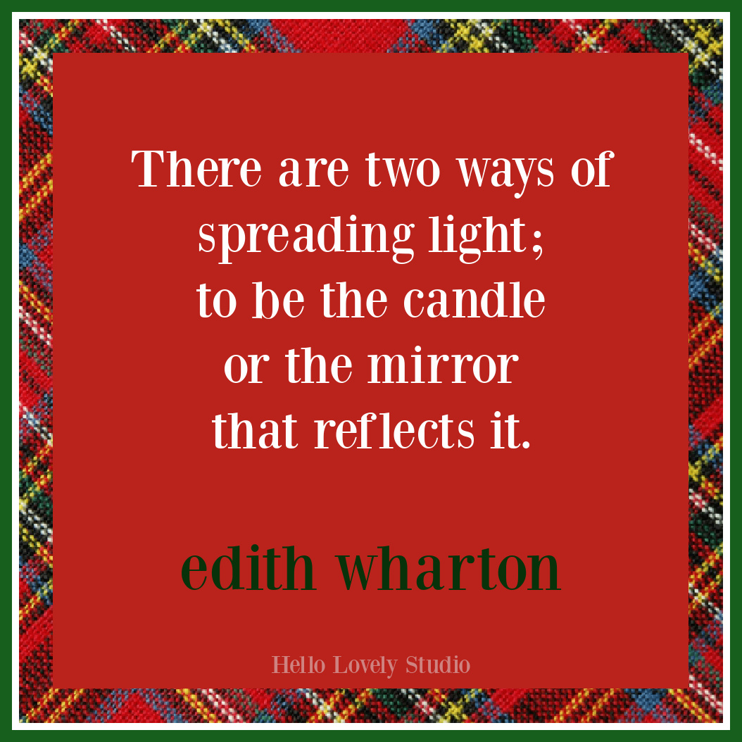 Edith Wharton Christmas quote on Hello Lovely about light, candles, and mirrors. #christmasquotes #holidayquote