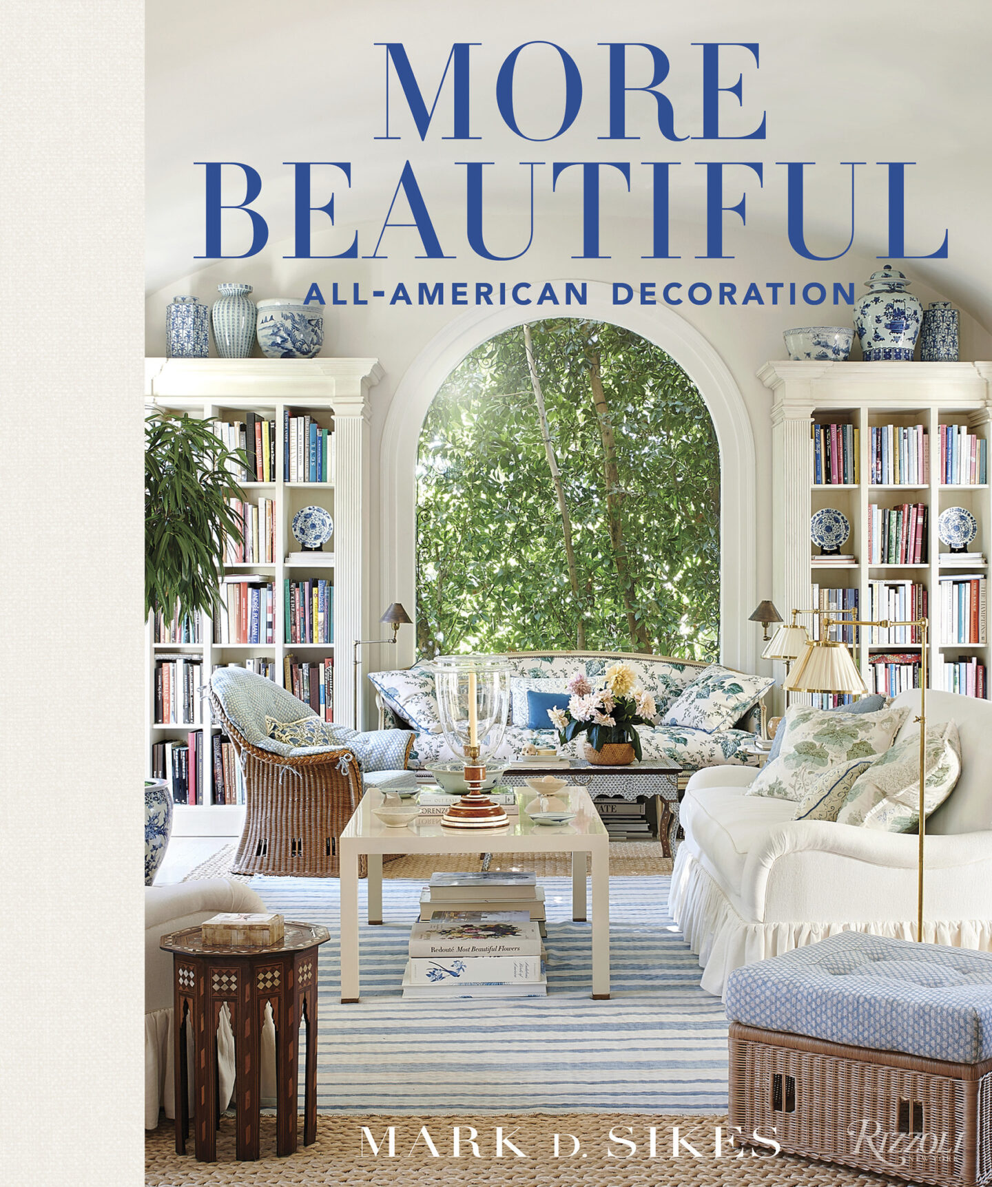 Book Cover: MORE BEAUTIFUL by Mark Sikes. #americanstyle #interiordesign