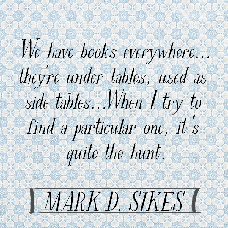 Mark D. Sikes quote on Hello Lovely Studio. #interiordesign #markdsikes #traditionaldesign